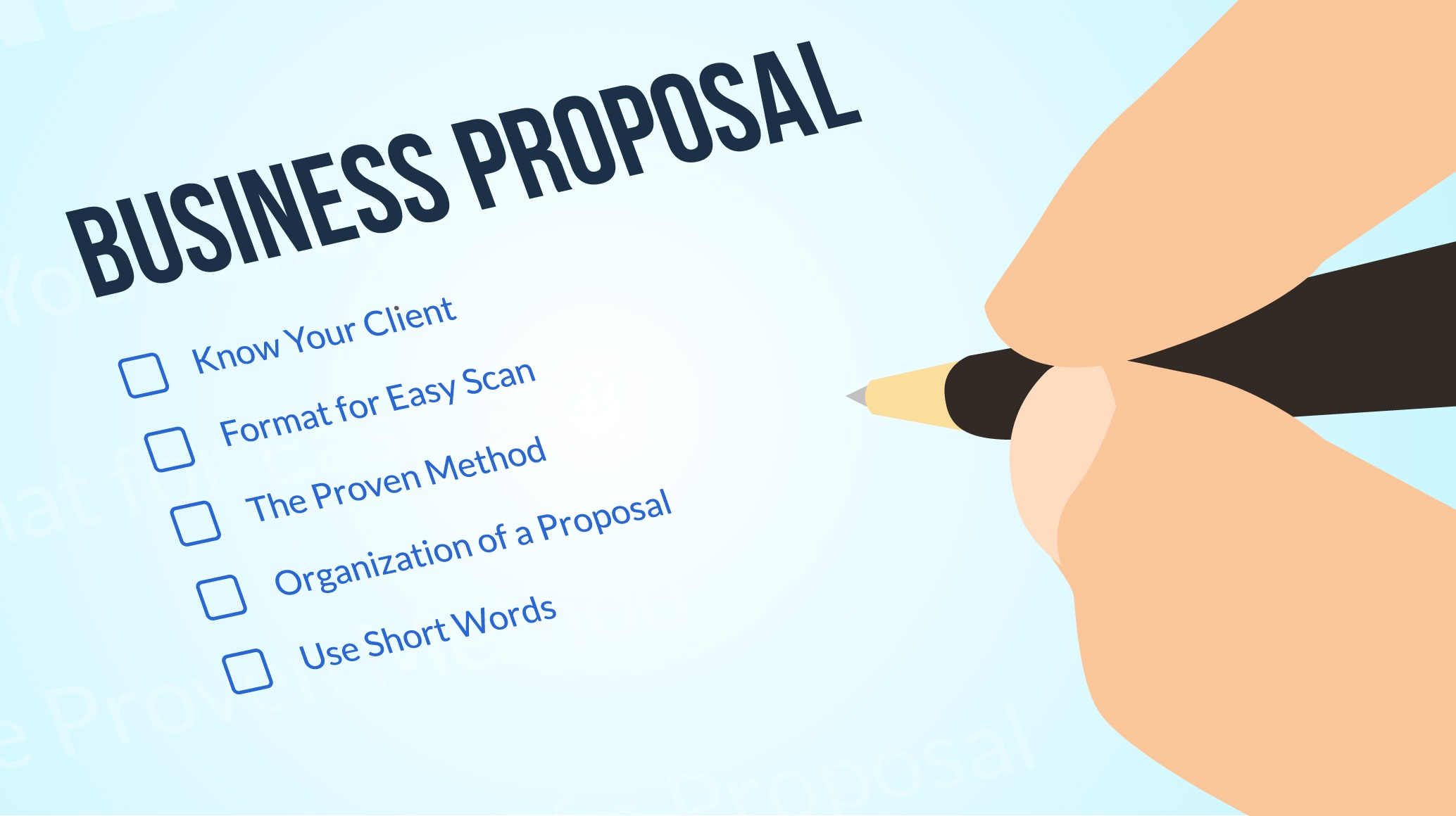 tips for writing a business proposal Improve your proposal responses and win rate to a request for proposals (rfp) and increase the proposal effectiveness for winning new business 5 quick tips to writing better winning proposals (rfp responses.